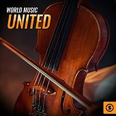 World Music United by Various Artists