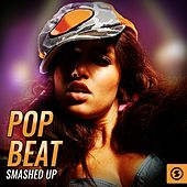 Pop Beat Smashed Up by Various Artists