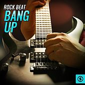 Rock Beat Bang Up by Various Artists