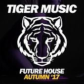 Future House (Autumn '17) by Various Artists