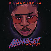 Midnight Starring by DJ Maphorisa