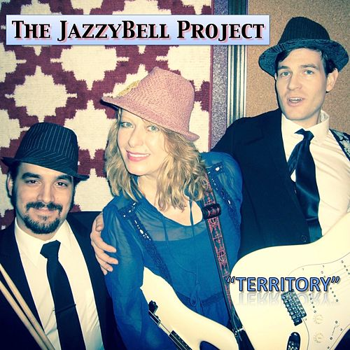 Territory by The Jazzybell Project