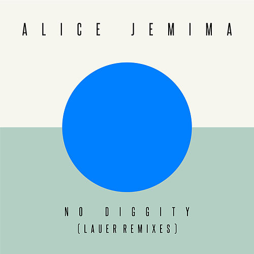 No Diggity (Lauer Remixes) by Alice Jemima