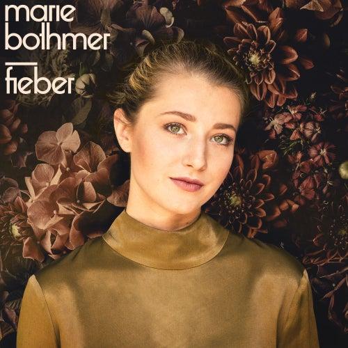 Fieber von Marie Bothmer