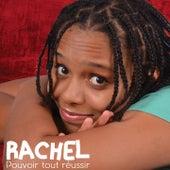 Pouvoir tout réussir by Rachel