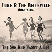 The Son Who Wasn't a Boy (Radio Edit) von Luke Campbell
