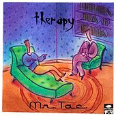 Therapy by Mr. Tac