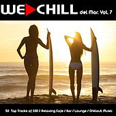 We Chill del Mar, Vol. 7 (50 Top Tracks of 100% Relaxing Cafe / Bar / Lounge / Chillout Music) by Various Artists