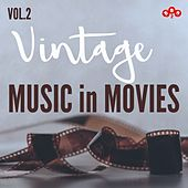 Vintage Music in Movies, Vol.2 by Various Artists