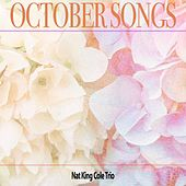 October Songs by Nat King Cole