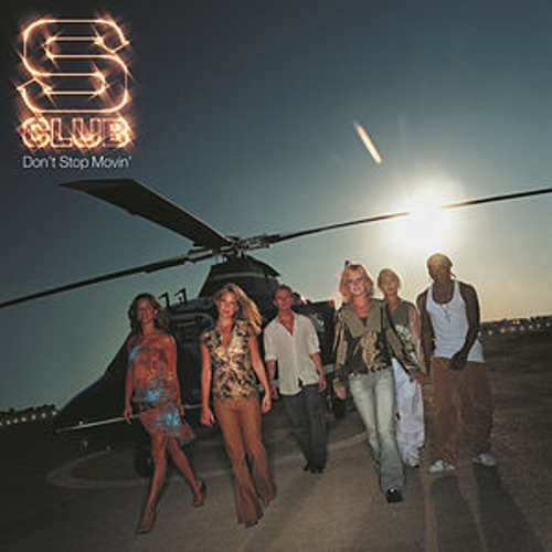 Play & Download Don't Stop Movin' by S Club 7 | Napster