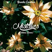 Mistakes (Betalines Remix) by Breathe Carolina