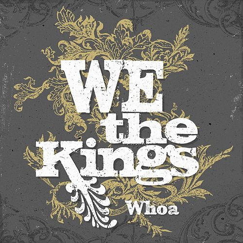 Whoa by We The Kings