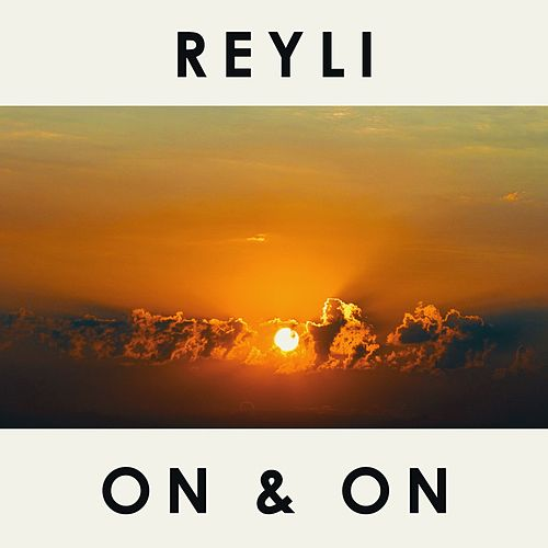 On & On by Reyli