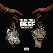 Beef (feat. Meek Mill) von Tee Grizzley