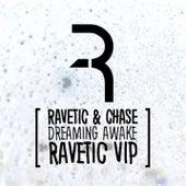 Dreaming Awake VIP by Ravetic