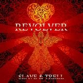 Slave & Trell by Revolver