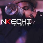 Nkechi (feat. Oxygen) by Yungsimple