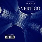 Vertigo by Sick Bird