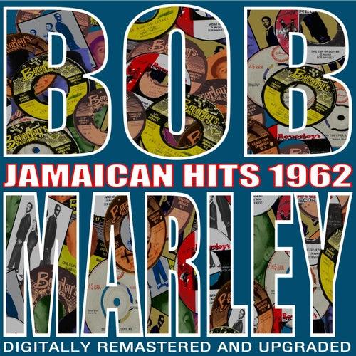 Jamaican Hits 1962 by Bob Marley