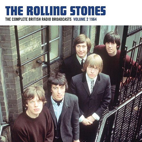 The Complete British Radio Broadcasts Volume 2 - 1964 by The Rolling Stones