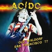 Old Waldorf, San Francisco '77 by AC/DC