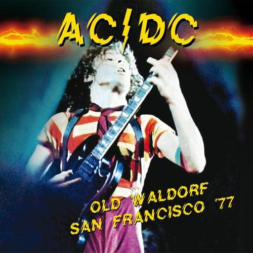 Old Waldorf, San Francisco '77 de AC/DC