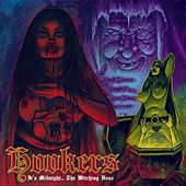 It's Midnight...The Witching Hour! by The Hookers