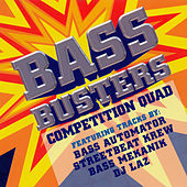 Play & Download Bass Busters: Competition Quad by Various Artists | Napster
