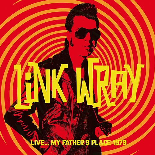 Live... My Father's Place 1979 von Link Wray