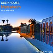 Deep House Marrakech The Sunset Sessions by Various Artists