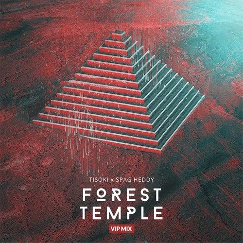 Forest Temple (Tisoki VIP) de Spag Heddy