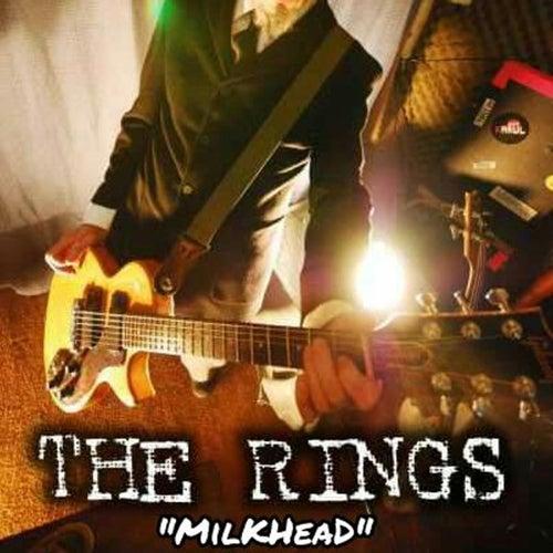 Milkhead by Rings