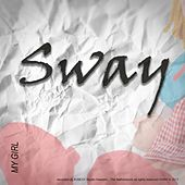 My Girl by Sway
