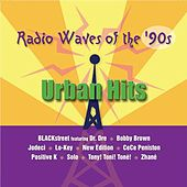 Radio Waves of The 90's: Urban Hits by Various Artists