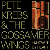 Play & Download I Know It by Heart by Pete Krebs | Napster