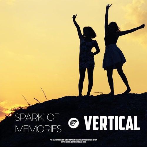 Spark Of Memories by Vertical