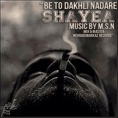 Be To Dakhli Nadare by Shayea