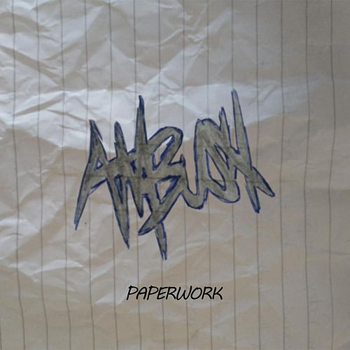 Paperwork by Ambush