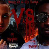 The Psychopath Vs. The Killer by Yung Q