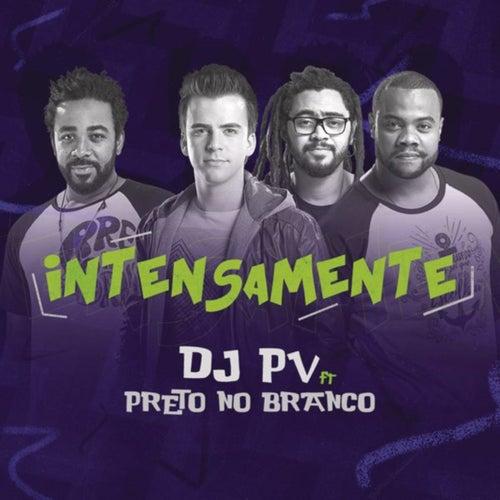 Intensamente de DJ PV