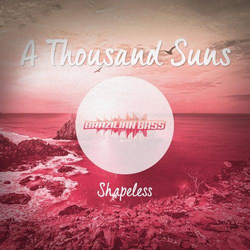 A Thousand Suns de Shapeless