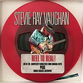 Reel to Real! - Live in '89 Remastered + bonus tracks & Interview von Stevie Ray Vaughan