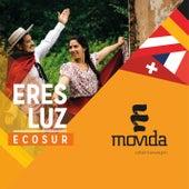 Eres Luz by La Movida