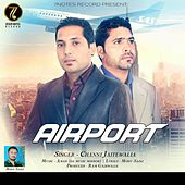 Airport by Channi Jaitewalia
