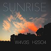 Sunrise (feat. H2SO4) by W4v3s