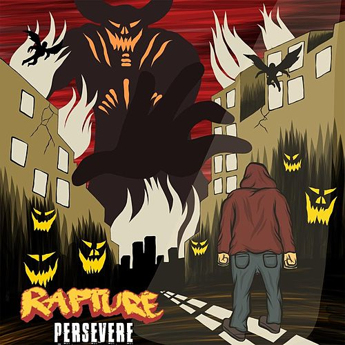 Persevere by Rapture