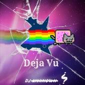 Deja Vu by DJ Unknown