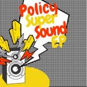 Super Sound de Policy