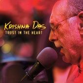 Trust in the Heart by Krishna Das